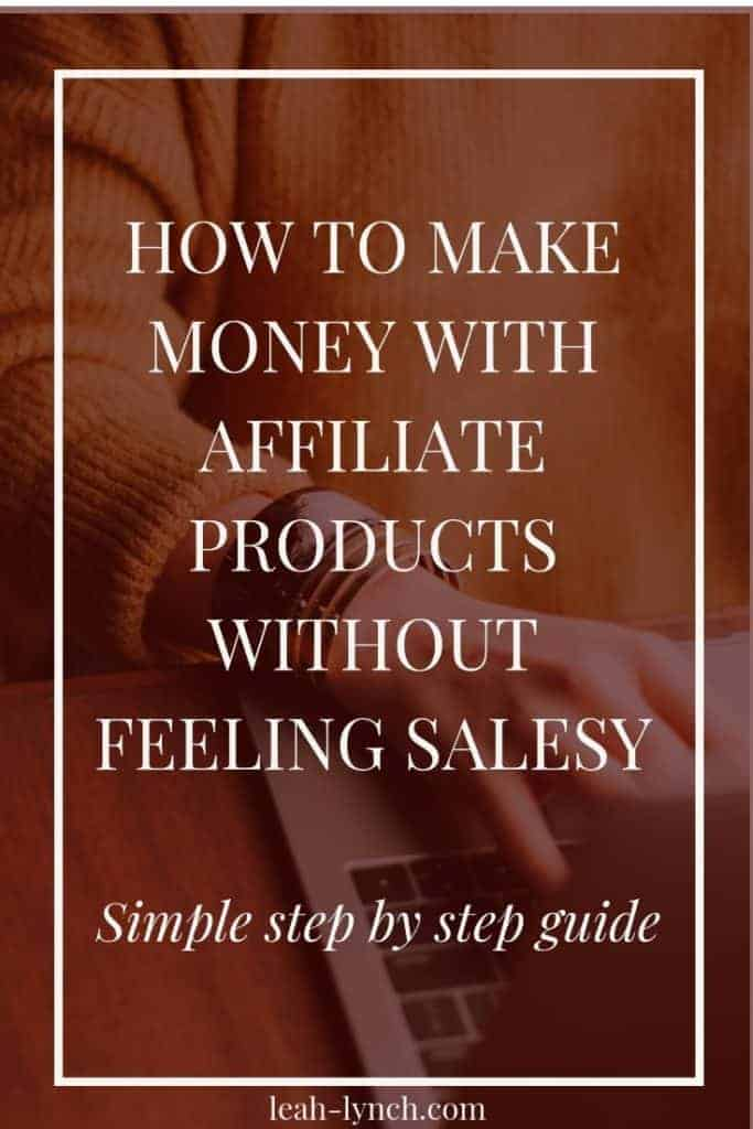 Learn how to make money with affiliate sales without feeling like a sales person. Plus my favorite affiliate programs.