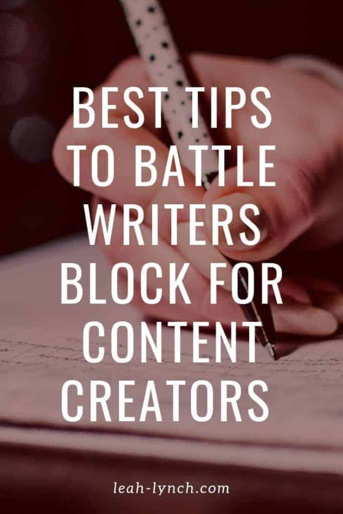 pin image for the blog post how to get over writers block.